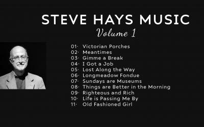 Steve Hays Music: Volume One