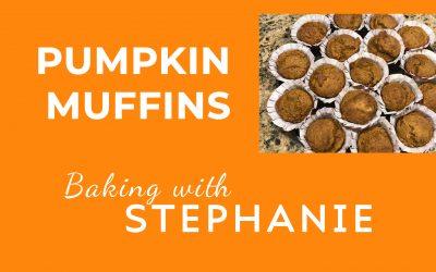 Baking with Stephanie – Vegan Pumpkin Muffins