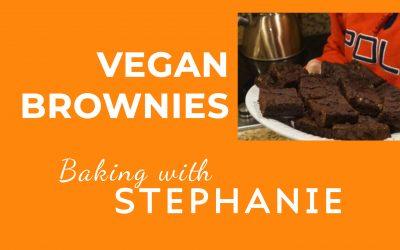 Baking with Stephanie – Vegan Brownies