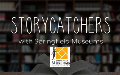 Storycatchers with Springfield Museum