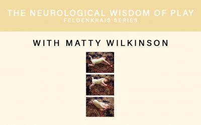 The Neurological Wisdom of Play